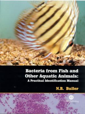 Bacteria from Fish and Other Aquatic Ani: A Practical Identification Manual