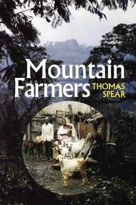 Mountain Farmers: Moral Economies of Land and Agricultural Development in Arusha and Meru