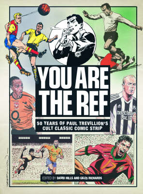 """""""You are the Ref"""": 50 Years of the Cult Classic Cartoon Strip"""