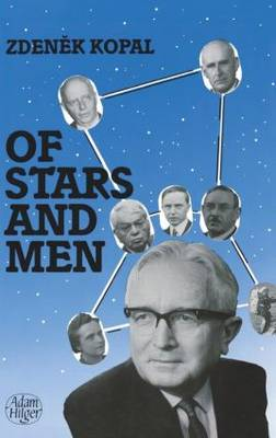 Of Stars and Men: Reminiscences of an Astronomer