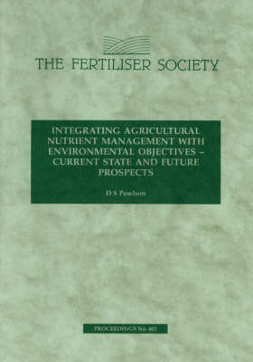 Integrating Agricultural Nutrient Management with Environmental Objectives: Current State and Future Prospects