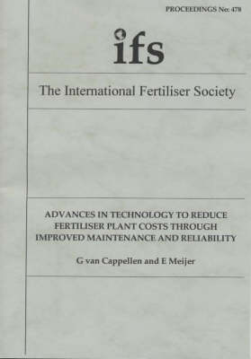 Advances in Technology to Reduce Fertiliser Plant Costs Through Improved Maintenance and Reliability