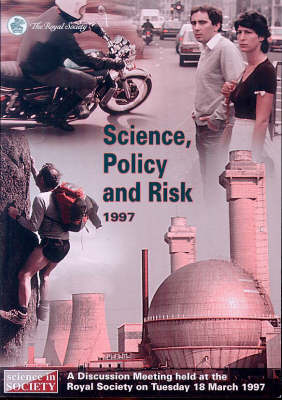 Science, Policy and Risk