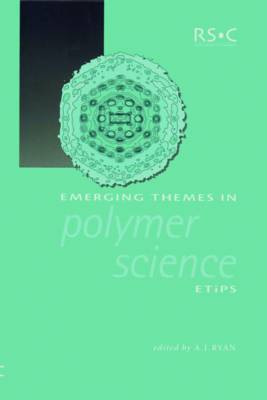 Emerging Themes in Polymer Science