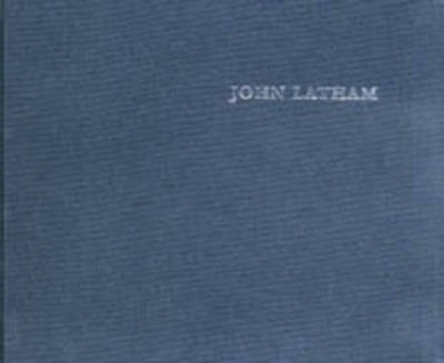 John Latham: Time-base and the Universe