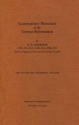 Contemporary Historians of the German Reformation