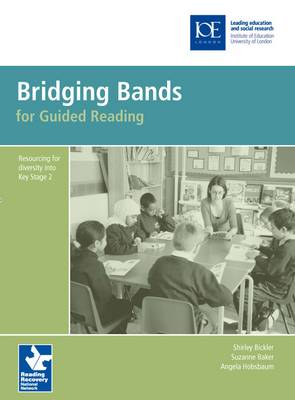 Bridging Bands for Guided Reading: Resourcing for diversity into Key Stage 2