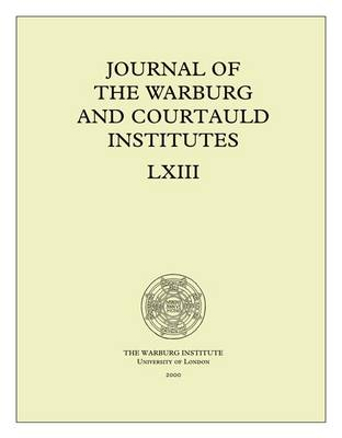 Journal of the Warburg and Courtauld Institutes, v. 63 (2000)