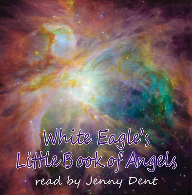 White Eagle's Little Book Of Angels CD