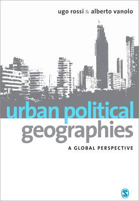 Urban Political Geographies: A Global Perspective
