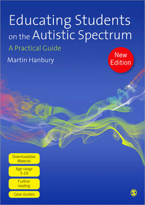 Educating Students on the Autistic Spectrum: A Practical Guide