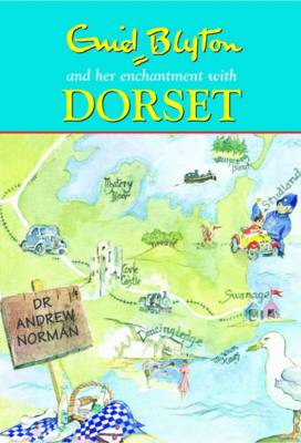 Enid Blyton and Her Enchantment with Dorset