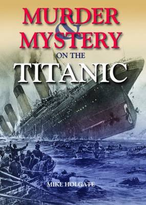 Murder & Mystery on the Titanic