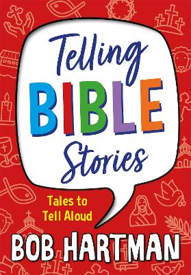 Telling Bible Stories: Tales to Tell Aloud