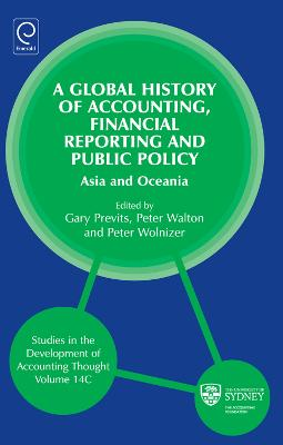 Global History of Accounting, Financial Reporting and Public Policy: Asia and Oceania