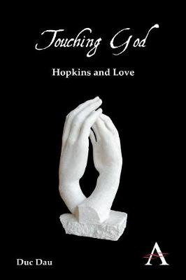 Touching God: Hopkins and Love