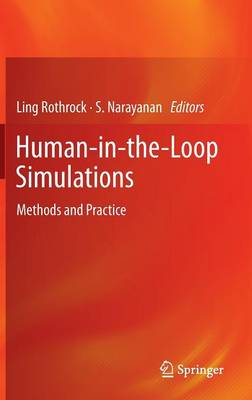Human-in-the-Loop Simulations: Methods and Practice