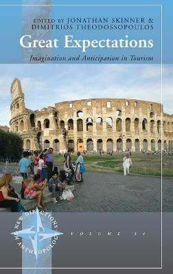 Great Expectations: Imagination and Anticipation in Tourism