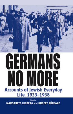 Germans No More: Accounts of Jewish Everyday Life, 1933-1938