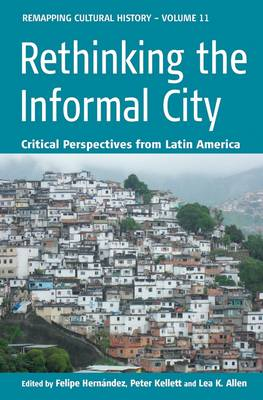 Rethinking the Informal City: Critical Perspectives from Latin America