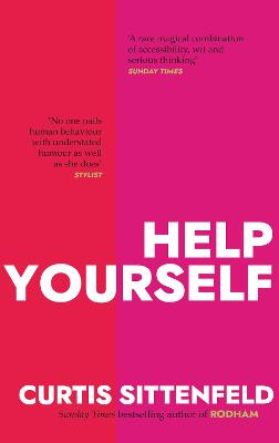 Help Yourself: Three scalding stories from the bestselling author of AMERICAN WIFE