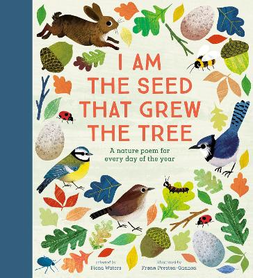 I Am the Seed That Grew the Tree - A Poem for Every Day of the Year: National Trust