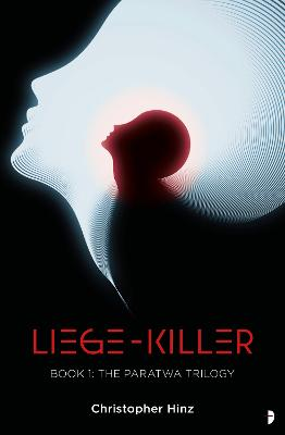 Liege Killer: The Paratwa Saga, Book I
