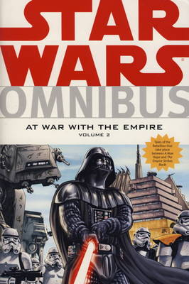 Star Wars Omnibus: v. 2: At War with the Empire Volume 2. At War with the Empire