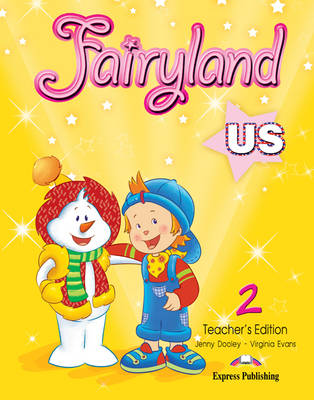 Fairyland US: Level 2: Teacher's Book