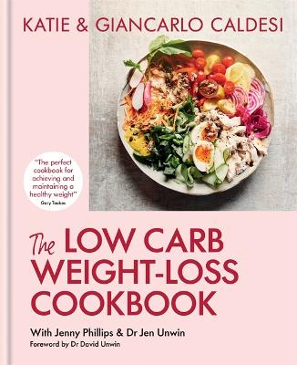 The Low-Carb Weight Loss Cookbook