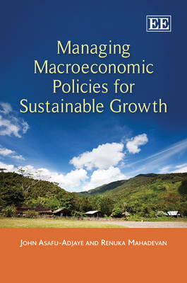 Managing Macroeconomic Policies for Sustainable Growth