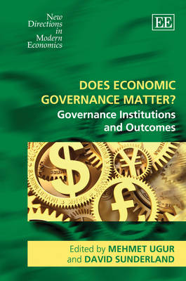 Does Economic Governance Matter?: Governance Institutions and Outcomes