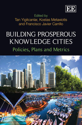 Building Prosperous Knowledge Cities: Policies, Plans and Metrics