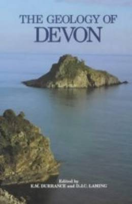 The Geology of Devon revd edn: Revised and expanded edition