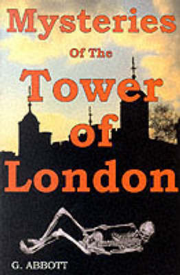 Mysteries of the Tower of London