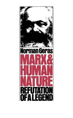 Marx and Human Nature: Refutation of a Legend