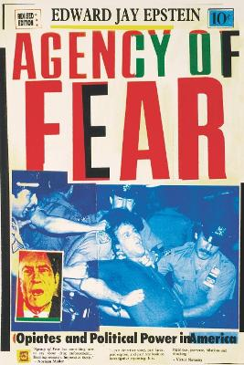 Agency of Fear: Opiates and Political Power in America