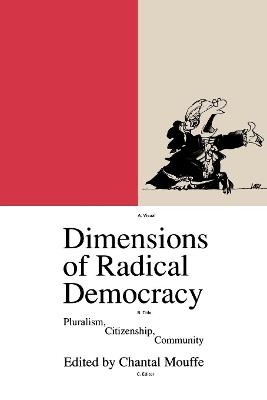 Dimensions of Radical Democracy: Pluralism and Citizenship