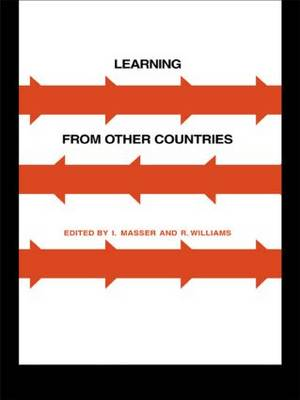 Learning from Other Countries: The Cross-National Dimension in Urban Policy Making