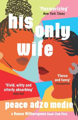 His Only Wife: A Reese's Book Club Pick - 'Bursting with warmth, humour, and richly drawn characters'