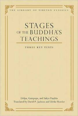 Stages of the Buddha's Teachings: Three Key Texts: Volume 10