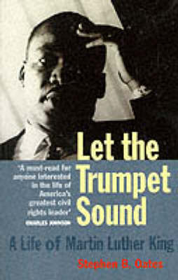 Let the Trumpet Sound: a Life of Martin Luther King Jr