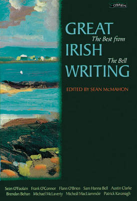 Great Irish Writing: The Best from The Bell