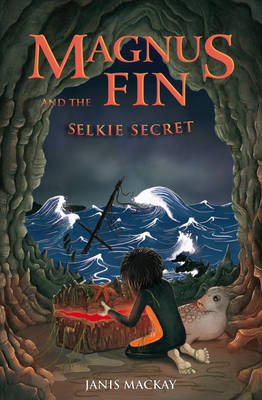 Magnus Fin and the Selkie Secret