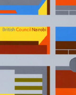 British Council Nairobi: Squire and Partners: WITH David Trenlett