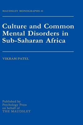 Culture And Common Mental Disorders In Sub-Saharan Africa