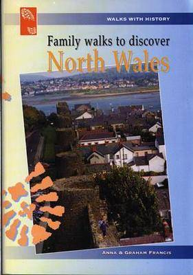 Family Walks to Discover North Wales