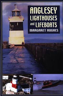 Anglesey Lighthouses and Lifeboats