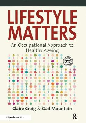 Lifestyle Matters: An Occupational Approach to Healthy Ageing