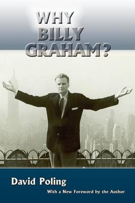 Why Billy Graham? (Softcover)